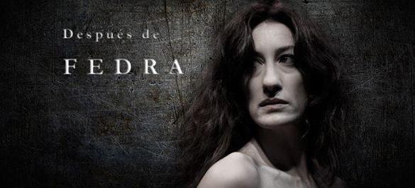 Después de Fedra, crítica teatral