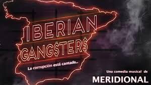 Iberian gangsters, crítica teatral