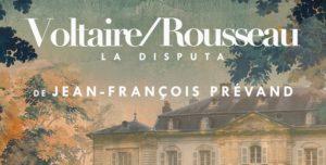 Voltaire - Rousseau, la disputa; crítica teatral