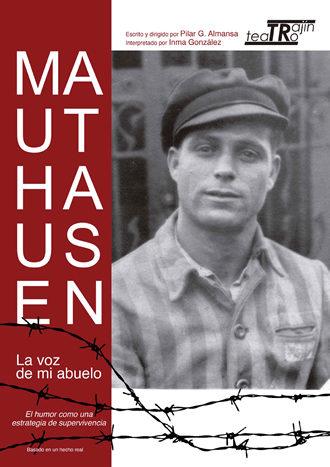 Mauthausen, la voz de mi abuelo; crítica teatral