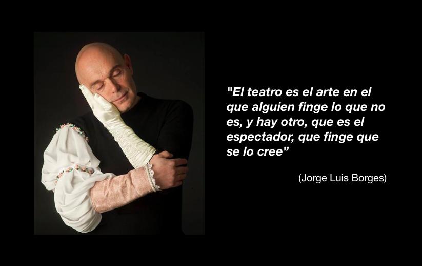 El arte del teatro según Borges