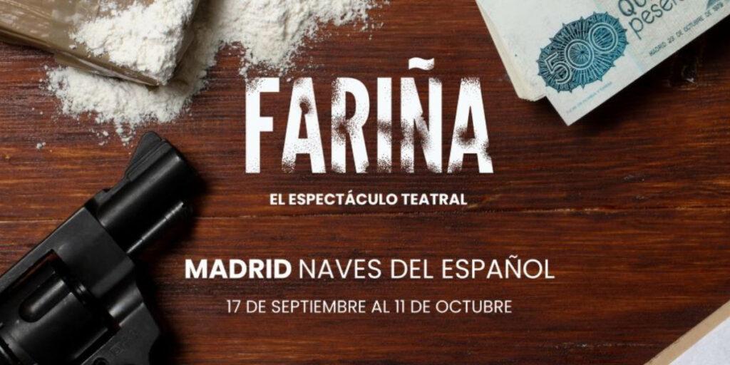 cartel de la obra teatral Fariña